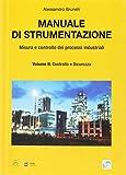 Manuale di strumentazione. Misura e controllo dei processi industriali: 2