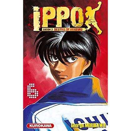 Ippo - saison 2, Destins de boxeurs - tome 06 (6)