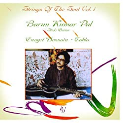 Strings Of The Soul Vol. 1: Barun Kumar Pal - Guitar