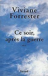 Ce soir, après la guerre (Littérature Française t. 500)