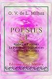 O. V. de L. Milosz Poésie tome 1 : Femmes et Fantômes - Le Poème des Décadences - Les Sept Solitudes - milosz poésie milosz poésie: Milosz poésie : ... Volume 1 (O. V. de L. Milosz poésie complète)
