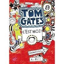 Tom Gates - Tome 1: C'est moi !