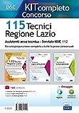 115 Tecnici Regione Lazio. Assistenti area tecnica per il Servizio NUE 112. Kit completo concorso. Con ebook. Con software di simulazione