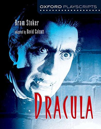 Oxford Playscripts: Dracula por David Calcutt