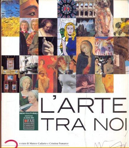 L'arte tra noi vol.2 Dal tardoantico al gotico internazionale