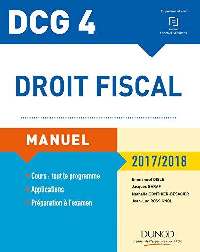 DCG 4 - Droit fiscal 2017/2018 - 11e éd. - Manuel