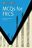 MCQs for FRCS (MasterPass)