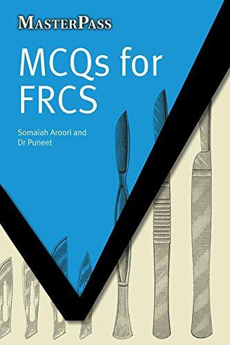 MCQs for FRCS (MasterPass) por Somaiah Aroori