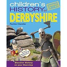 Children's History of Derbyshire