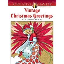 Creative Haven Vintage Christmas Greetings (Creative Haven Coloring Books)