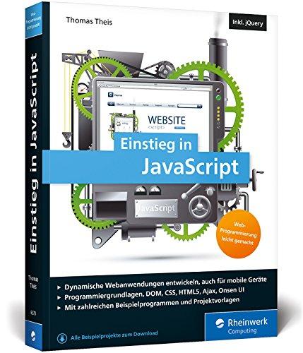 Einstieg in JavaScript: Dynamische Webseiten erstellen. Inkl. Ajax, jQuery, Onsen UI u. v. m. Buch-Cover