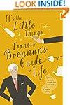 It's The Little Things - Francis Bren...
