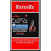 Fast Acting ExtenZe Male Maximum Strength: All You Need To Know About ExtenZe That Will Help You: Improve Stamina, Increase Libido, Enlarge Your Penis & Enjoy Long Lasting Erection