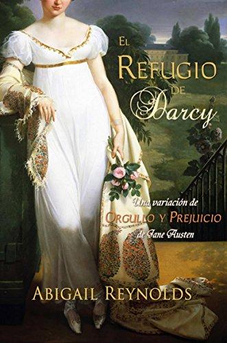 El Refugio De Darcy eBook: Abigail Reynolds, Mara Doménech De ...