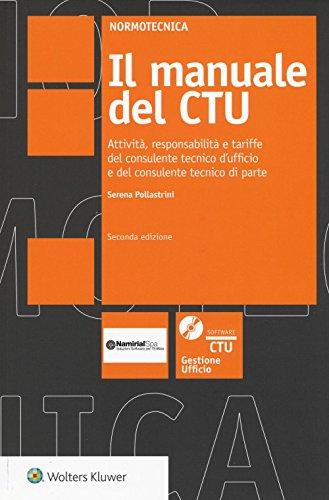 il-manuale-del-ctu-attivit-responsabilit-e-tariffe-del-consulente-tecnico-dufficio-e-del-consulente-