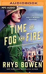 Time of Fog and Fire (Molly Murphy Mysteries) by Rhys Bowen (2016-04-12)