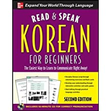 Read and Speak Korean for Beginners: The Easiest Way to Learn to Communicate Right Away! (Read & Speak for Beginners)