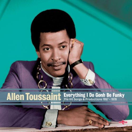 Allen Toussaint - Everything I...