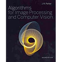 (Algorithms for Image Processing and Computer Vision) By Parker, J. R. (Author) Paperback on (12 , 2010)