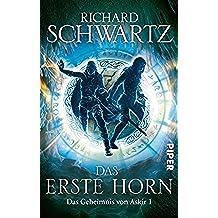 Das Erste Horn: Das Geheimnis von Askir 1 (German Edition)