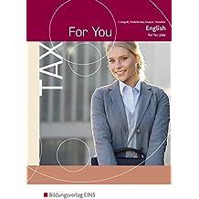 Tax For You: English for Tax Jobs: Schülerband