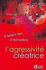 Agressivité créatrice de George, R Bach