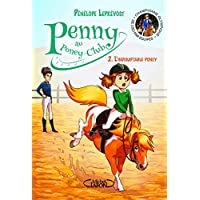 Penny au poney-club - tome 2 L'indomptable poney