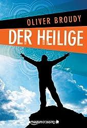 Der Heilige (Kindle Single) (German Edition)