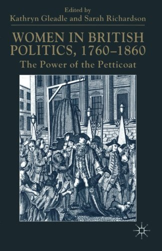 Women in British Politics, 1760-1860: The Power of the Petticoat (2000-08-10)