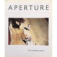 Aperture 101: The Human Street by Richard Avedon (1985-12-02)