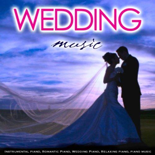 Wedding Music Instrumental Piano Romantic Relaxing