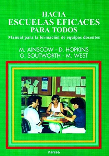 Hacia escuelas eficaces para todos: Manual para la formación de equipos docentes (Educación Hoy Estudios) por Mel Ainscow