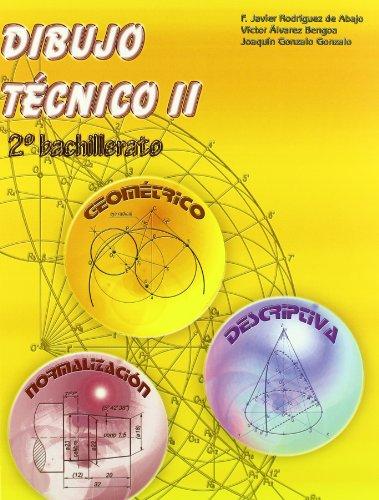 Dibujo Técnico II: 2º Bachillerato. - 9788470632990 por Francisco Javier Rodríguez de Abajo