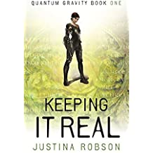 Keeping It Real: Quantum Gravity Book One by Justina Robson (2006-11-09)