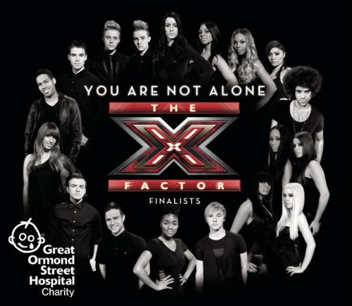 The X Factor Finalists 2009 - You Are Not Alone