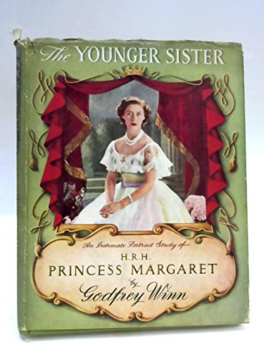 The Younger Sister,An intimate portrait study of H.R.H.Princess Margaret