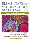 Elementary and Middle School Mathematics: Teaching Developmentally (with MyEducationLab) (7th Edition) by John A. Van de Walle (2009-01-25)