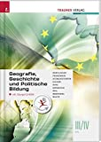 Geografie, Geschichte und Politische Bildung III/IV HTL inkl. Ãœbungs-CD-ROM