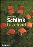 Le Week-end : roman / Bernhard Schlink | Schlink, Bernhard (1944-....). Auteur