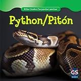 Python / Piton (Killer Snakes / Serpientes Asesinas)