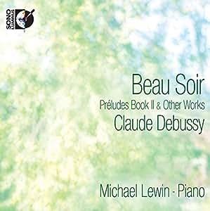 Debussy:Beau Soir [Michael Lewin] [SONO LUMINUS: DSL-92175] [DVD AUDIO]
