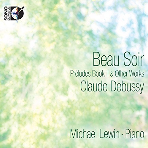 Beau Soir - Preludes Book II (pure Blu-ray Audio)