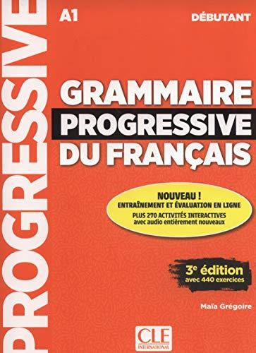Grammaire progressive du français. Intermédiaire. Per le Scuole superiori. Con CD-Audio por Gregoire Maïa
