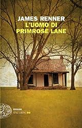 L'Uomo di Primrose Lane (Einaudi. Stile libero big) (Italian Edition)