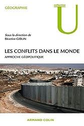 Les conflits dans le monde: Approche géopolitique