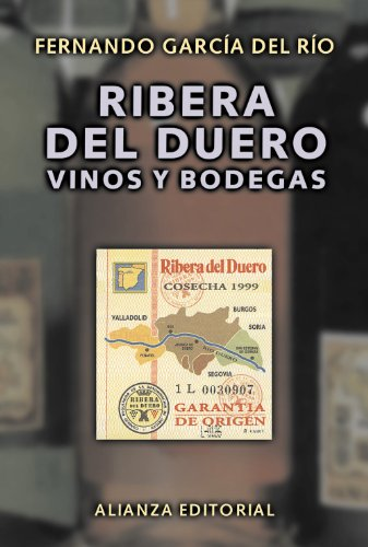 Ribera del Duero: Vinos y bodegas (Libros Singulares (Ls))
