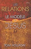 Les relations - Le modèle de Jésus
