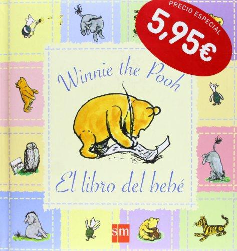 El libro del bebé (Winney the pooh) por A.A. Milne