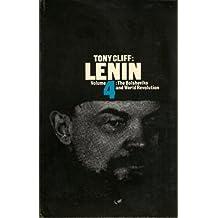 Lenin: The Bolsheviks and World Revolution v. 4