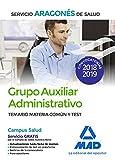 Grupo Auxiliar Administrativo del Servicio Aragonés de Salud (SALUD-Aragón). Temario Materia Común y test